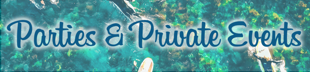 the words surf parties and private events over a photo of surfers paddling out over green kelp forest